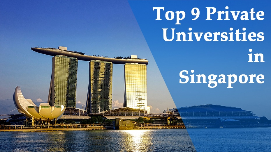 Top 9 Private Universities in Singapore